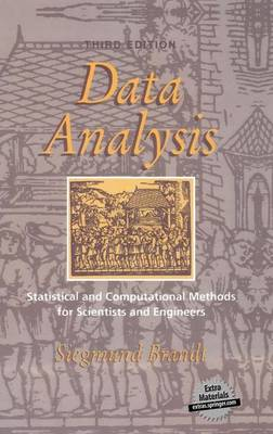 Data Analysis: Statistical and Computational Methods for Scientists and Engineers (Paperback)