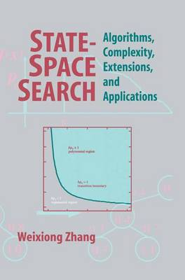 State-Space Search: Algorithms, Complexity, Extensions, and Applications (Paperback)