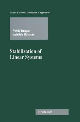 Stabilization of Linear Systems - Systems & Control: Foundations & Applications (Paperback)