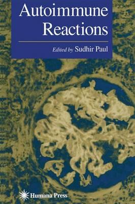 Autoimmune Reactions - Contemporary Immunology (Paperback)