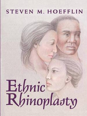 Ethnic Rhinoplasty (Paperback)