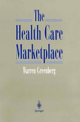 The Health Care Marketplace (Paperback)