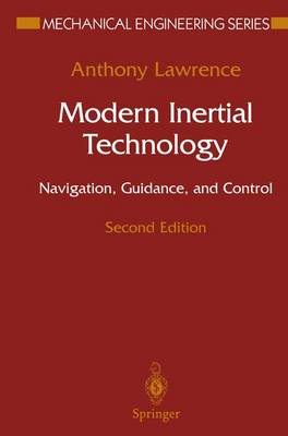 Modern Inertial Technology: Navigation, Guidance, and Control - Mechanical Engineering Series (Paperback)