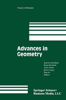 Advances in Geometry: Volume 1 - Progress in Mathematics 172 (Paperback)