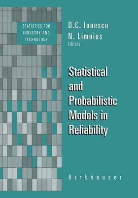 Statistical and Probabilistic Models in Reliability - Statistics for Industry and Technology (Paperback)