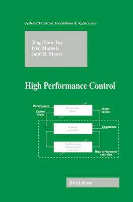 High Performance Control - Systems & Control: Foundations & Applications (Paperback)