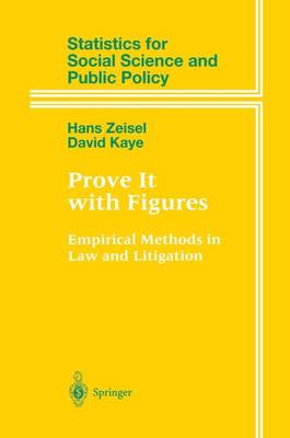 Prove It with Figures: Empirical Methods in Law and Litigation - Statistics for Social and Behavioral Sciences (Paperback)