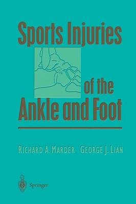 Sports Injuries of the Ankle and Foot (Paperback)