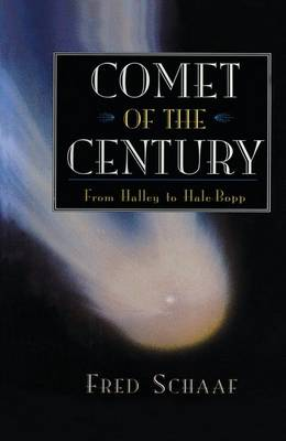 Comet of the Century: From Halley to Hale-Bopp (Paperback)