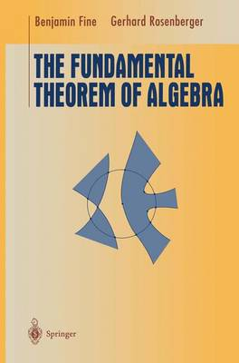The Fundamental Theorem of Algebra - Undergraduate Texts in Mathematics (Paperback)