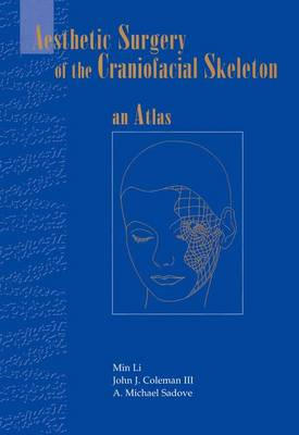 Aesthetic Surgery of the Craniofacial Skeleton: An Atlas (Paperback)