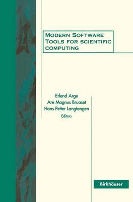 Modern Software Tools for Scientific Computing (Paperback)