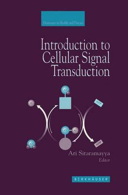 Introduction to Cellular Signal Transduction - Hormones in Health and Disease (Paperback)