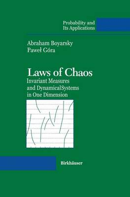 Laws of Chaos: Invariant Measures and Dynamical Systems in One Dimension - Probability and Its Applications (Paperback)