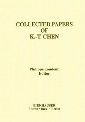 Collected Papers of K.-T. Chen - Contemporary Mathematicians (Paperback)