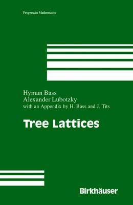 Tree Lattices - Progress in Mathematics 176 (Paperback)