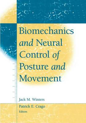 Biomechanics and Neural Control of Posture and Movement (Paperback)