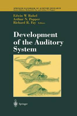 Development of the Auditory System - Springer Handbook of Auditory Research 9 (Paperback)