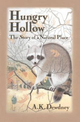 Hungry Hollow: The Story of a Natural Place (Paperback)