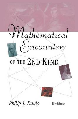 Mathematical Encounters of the Second Kind (Paperback)