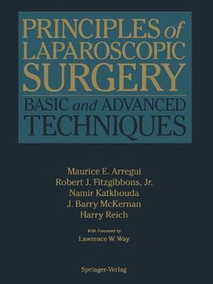 Principles of Laparoscopic Surgery: Basic and Advanced Techniques (Paperback)