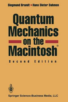 Quantum Mechanics on the Macintosh (R) (Paperback)