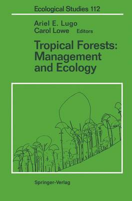 Tropical Forests: Management and Ecology - Ecological Studies 112 (Paperback)