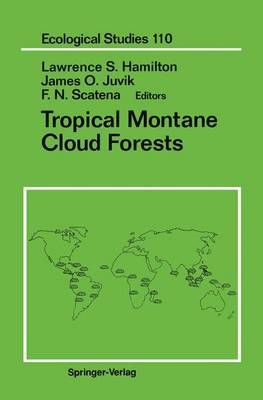 Tropical Montane Cloud Forests - Ecological Studies 110 (Paperback)