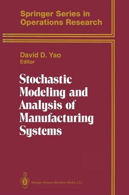 Stochastic Modeling and Analysis of Manufacturing Systems - Springer Series in Operations Research and Financial Engineering (Paperback)
