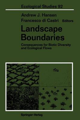 Landscape Boundaries: Consequences for Biotic Diversity and Ecological Flows - Ecological Studies 92 (Paperback)