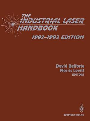 The Industrial Laser Handbook: 1992-1993 Edition (Paperback)
