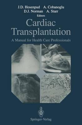 Cardiac Transplantation: A Manual for Health Care Professionals (Paperback)