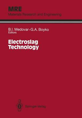 Electroslag Technology - Materials Research and Engineering (Paperback)