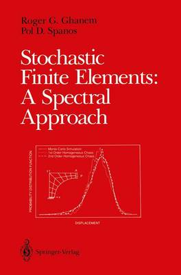 Stochastic Finite Elements: A Spectral Approach (Paperback)