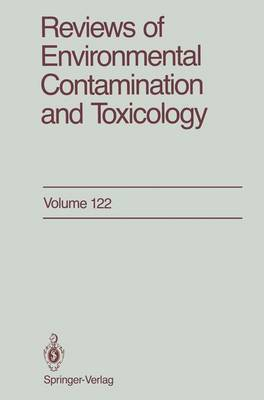 Reviews of Environmental Contamination and Toxicology: Continuation of Residue Reviews - Reviews of Environmental Contamination and Toxicology 122 (Paperback)