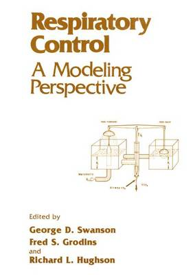 Respiratory Control: A Modeling Perspective (Paperback)