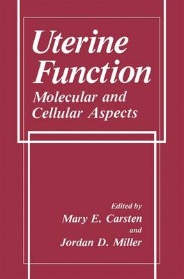 Uterine Function: Molecular and Cellular Aspects (Paperback)