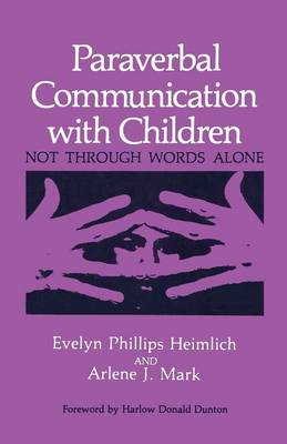 Paraverbal Communication with Children: Not through Words Alone (Paperback)
