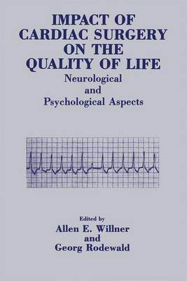 Impact of Cardiac Surgery on the Quality of Life: Neurological and Psychological Aspects (Paperback)