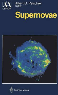 Supernovae - Astronomy and Astrophysics Library (Paperback)