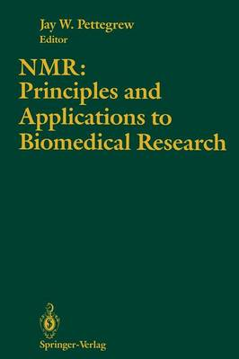 NMR: Principles and Applications to Biomedical Research (Paperback)