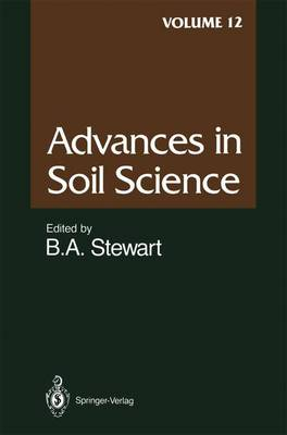 Advances in Soil Science - Advances in Soil Science 12 (Paperback)