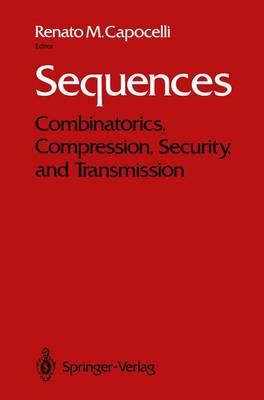 Sequences: Combinatorics, Compression, Security, and Transmission (Paperback)