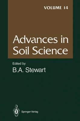 Advances in Soil Science - Advances in Soil Science 14 (Paperback)
