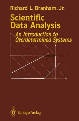 Scientific Data Analysis: An Introduction to Overdetermined Systems (Paperback)