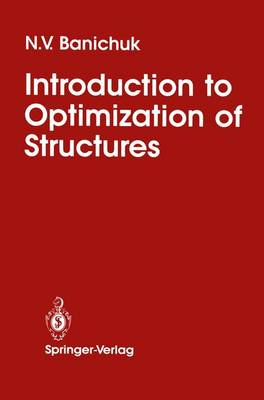 Introduction to Optimization of Structures (Paperback)