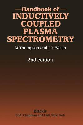 Handbook of Inductively Coupled Plasma Spectrometry: Second Edition (Paperback)
