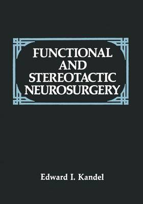 Functional and Stereotactic Neurosurgery (Paperback)