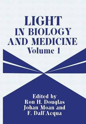 Light in Biology and Medicine: Volume 1 (Paperback)