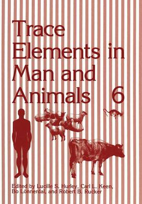 Trace Elements in Man and Animals 6 (Paperback)